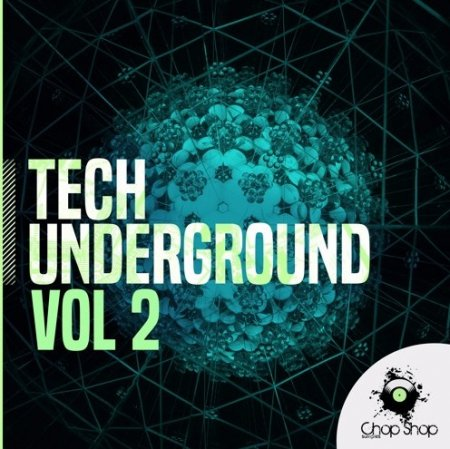 Chop Shop Samples Tech Underground Vol 2