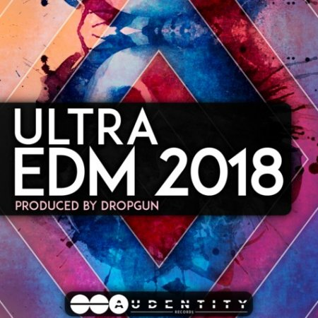 Audentity Records Ultra EDM 2018