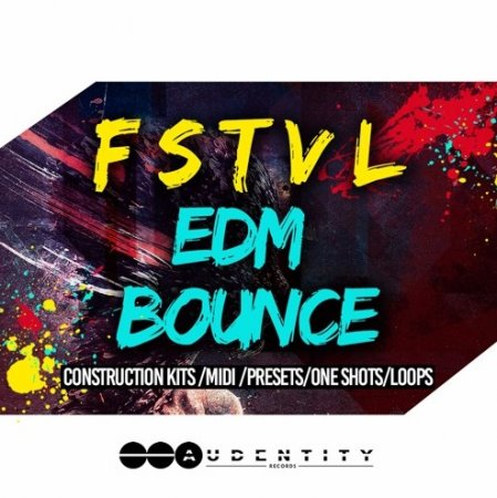 Audentity Records FSTVL EDM Bounce