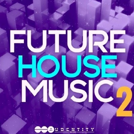 Audentity Records Future House Music 2
