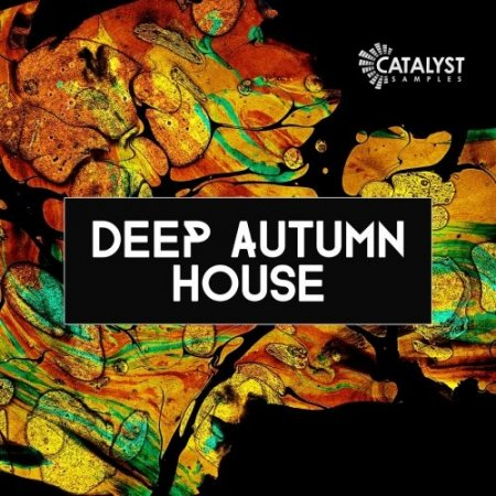 Catalyst Samples Autumn Deep House