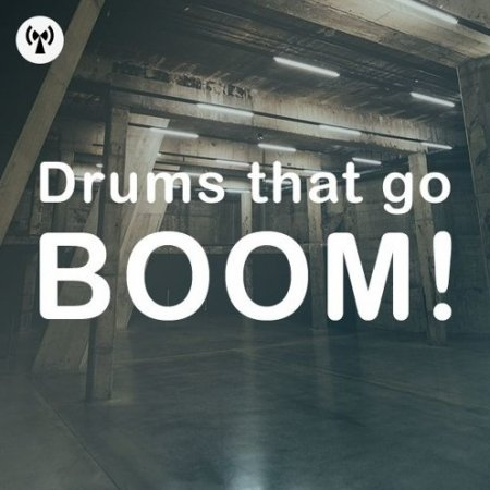 Noiiz Drums That Go Boom!