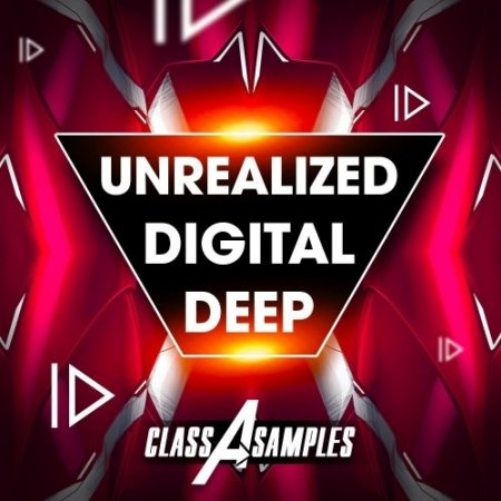 Class A Samples Unrealized Digital Deep