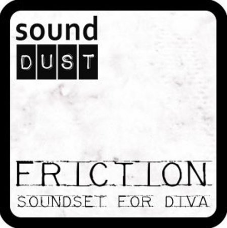 sound DUST FRICTION for DIVA