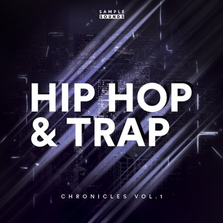 Sample Sounds Trap And Hip Hop Chronicles Volume 1