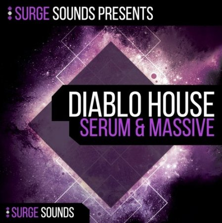 Surge Sounds Diablo House for Serum and Massive