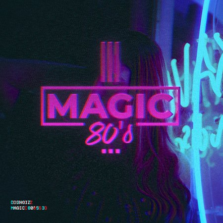 Diginoiz Magic 80s 3