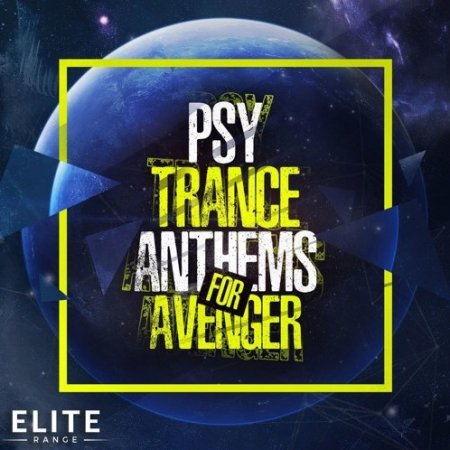 Trance Euphoria Psy Trance Anthems for Avenger