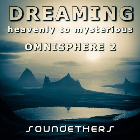 Soundethers Dreaming for Omnisphere 2