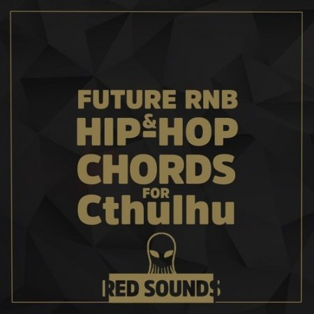 Red Sounds Future RnB And Hip-Hop Chords for Cthulhu