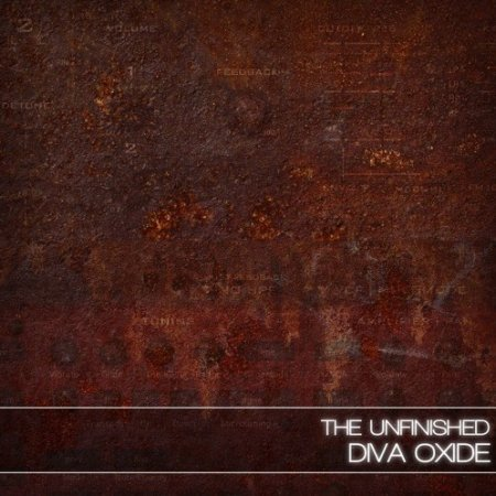 The Unfinished Diva Oxide for Diva