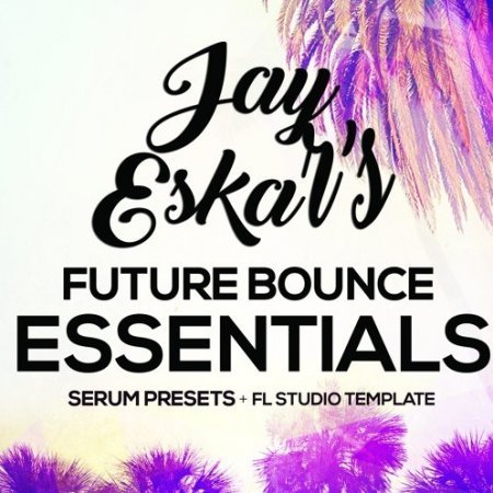 Jay Eskar Future Bounce Essentials
