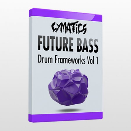 Cymatics Future Bass Drum Frameworks Vol.1