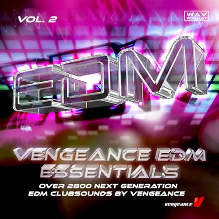 Vengeance EDM Essentials Vol.2