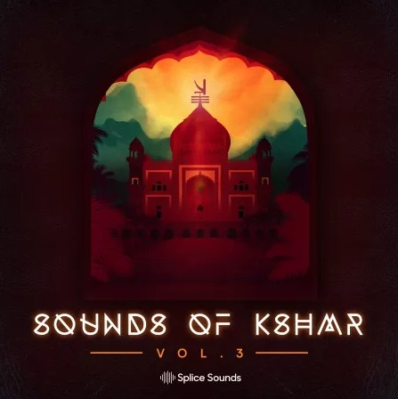 Splice Sounds of KSHMR Vol.3