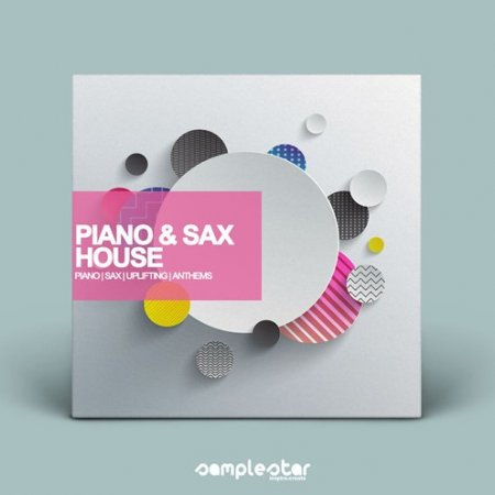 Samplestar Piano & Sax House