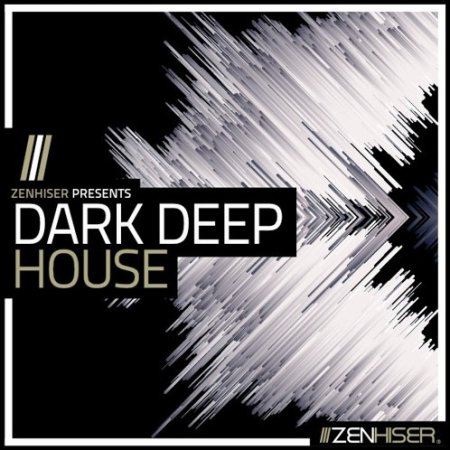 Zenhiser Dark Deep House