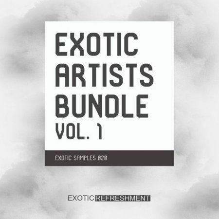 Exotic Refreshment Exotic Artists Bundle Vol. 1