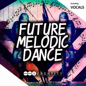 Audentity - Future Melodic Dance