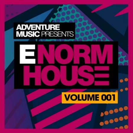 Adventure Music - E-Norm House Vol 1