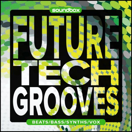 Soundbox Future Tech Grooves