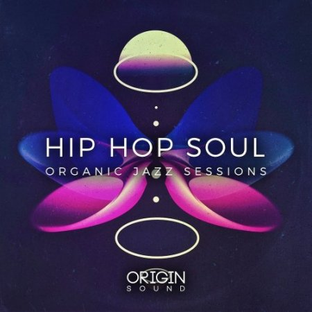 Origin Sound Hip Hop Soul Organic Jazz Sessions