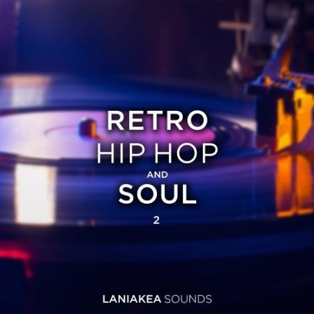 Laniakea Sounds Retro Hip Hop and Soul 2
