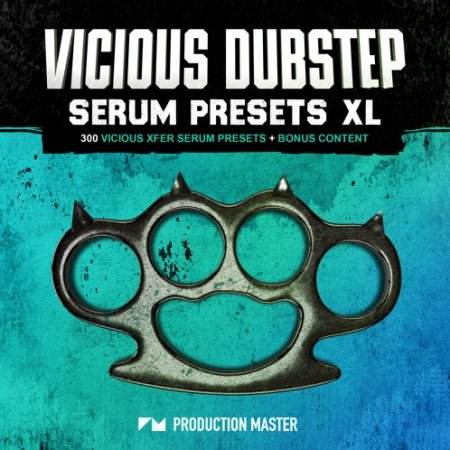 Production Master Vicious Dubstep