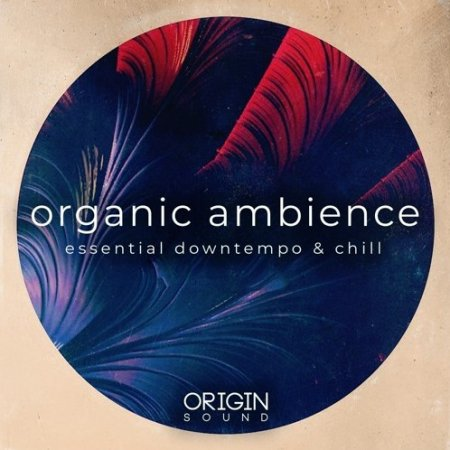 Origin Sound Organic Ambience Essential Downtempo And Chill