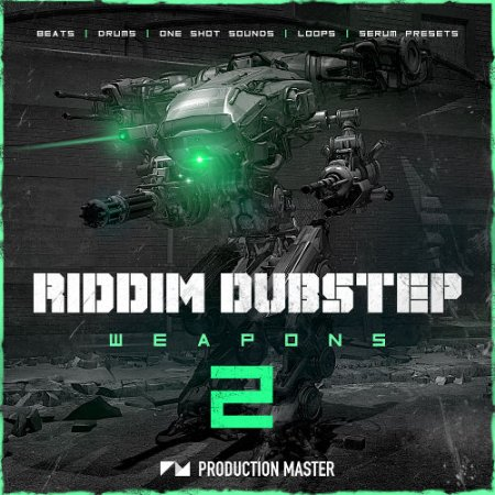 Production Master Riddim Dubstep Weapons 2