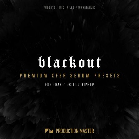 Production Master Blackout Serum Presets