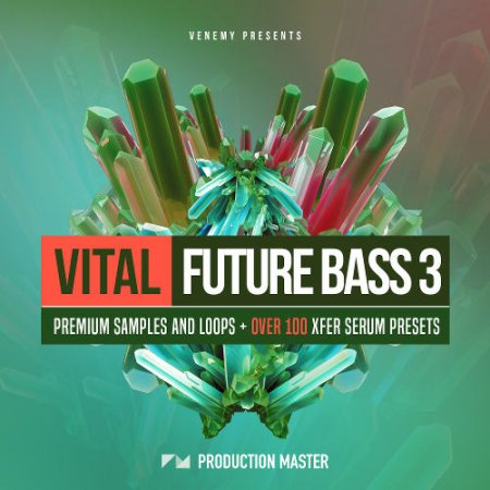 Production Master Vital Future Bass 3