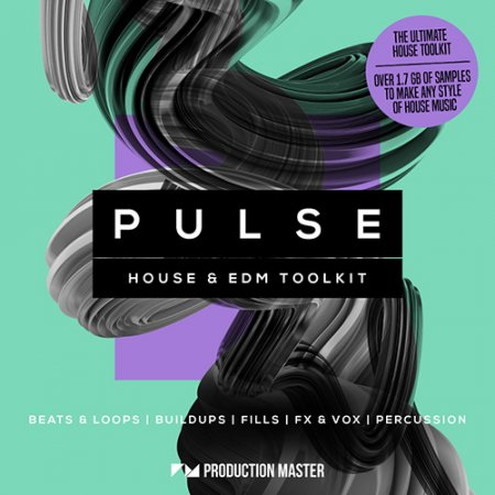 Production Master Pulse – House & EDM Toolkit