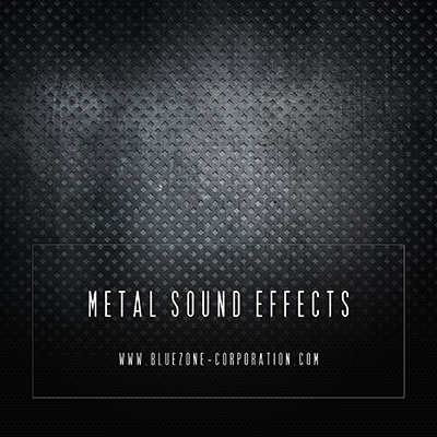 Bluezone Corporation Metal Sound Effects