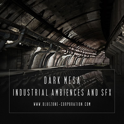 Bluezone Corporation Dark Mesa Industrial Ambiences And SFX