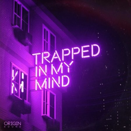 Origin Sound Trapped In My Mind