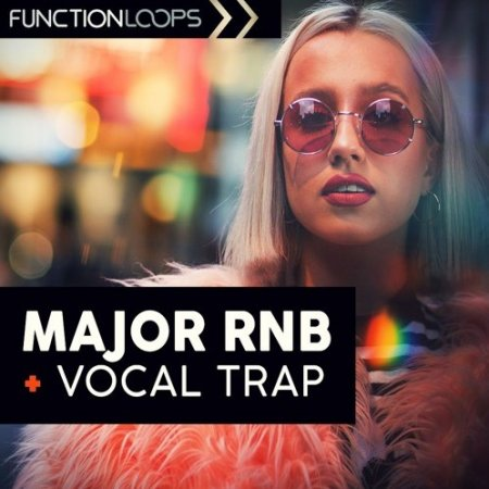 Function Loops Major RnB And Vocal Trap