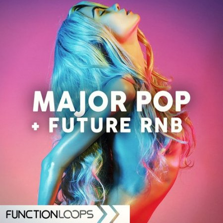 Function Loops Major Pop And Future RnB