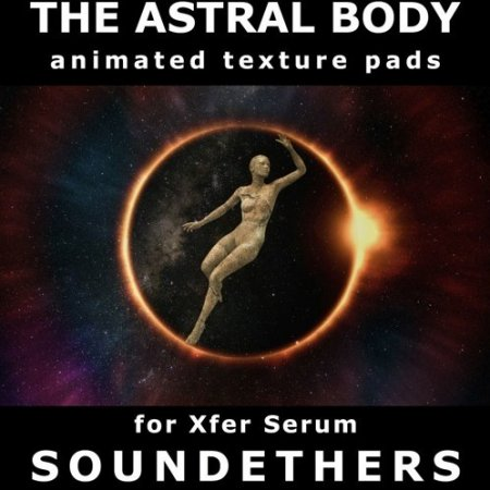 Soundethers The Astral Body for Serum