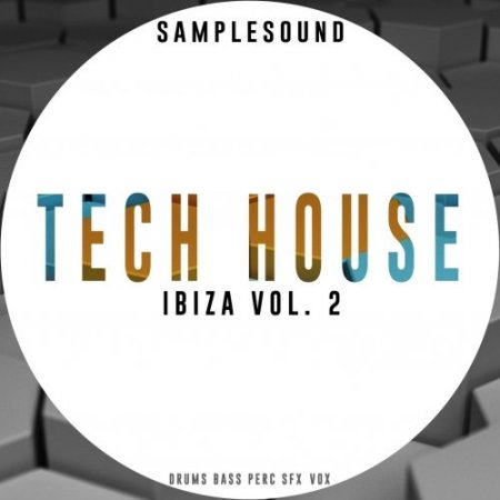 Samplesound Tech House Ibiza Volume 2