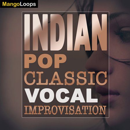 Mango Loops Indian Pop Classic Vocal Improvisation