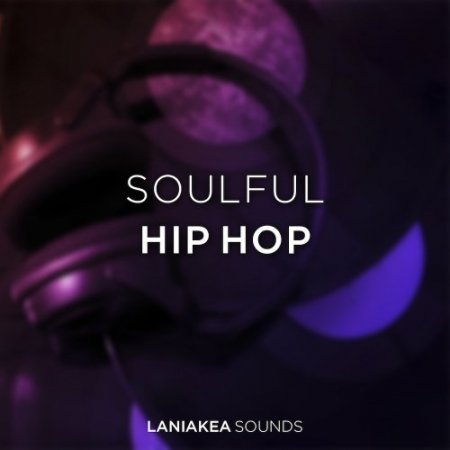 Laniakea Sounds Soulful Hip Hop