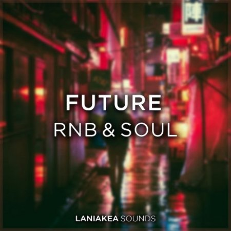 Laniakea Sounds Future RnB And Soul