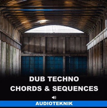 Audioteknik Dub Techno Chords and Sequences