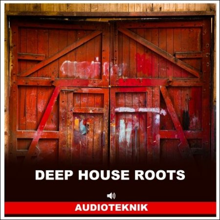 Audioteknik Deep House Roots