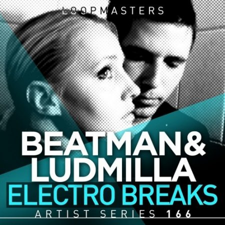 Loopmasters Beatman and Ludmilla Electro Breaks