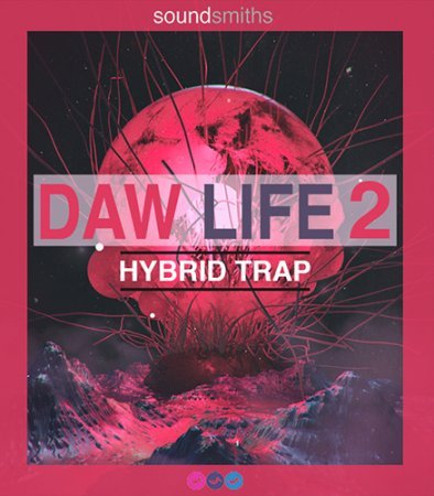 Soundsmiths DAW Life 2 Hybrid Trap
