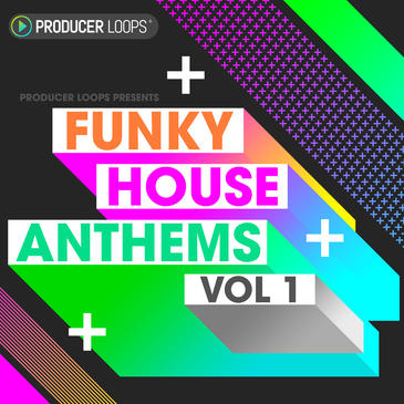 Producer Loops Funky House Anthems Vol.1