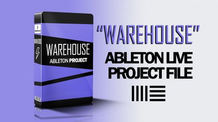 EDM Templates Warehouse Ableton Project