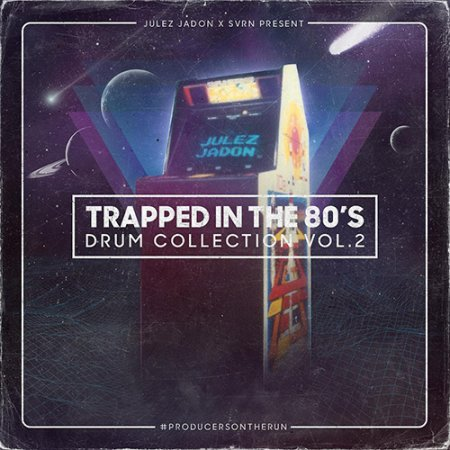 Julez Jadon Trapped In The 80s The Drum Collection Vol 2